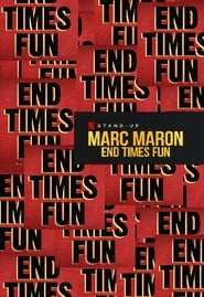 Streaming sources for Marc Maron End Times Fun