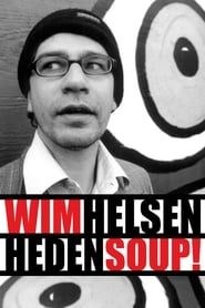 Streaming sources for Wim Helsen Heden Soup
