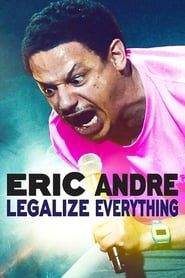Eric Andre Legalize Everything Poster