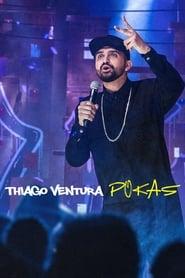 Streaming sources for Thiago Ventura POKAS