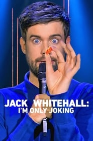 Streaming sources for Jack Whitehall Im Only Joking