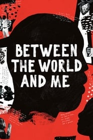 Streaming sources for Between the World and Me