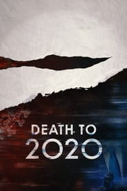 Streaming sources for Death to 2020