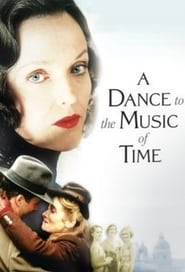 A Dance to the Music of Time Poster