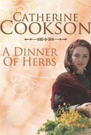 Catherine Cooksons A Dinner of Herbs Poster
