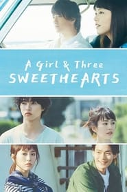 A Girl  Three Sweethearts Poster
