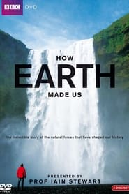 Streaming sources for How Earth Made Us