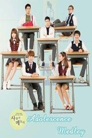 Adolescence Medley Poster
