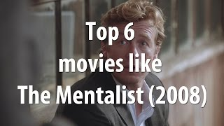 Top 6 movies like The Mentalist 2008