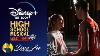 DISNEY First Look  HIGH SCHOOL MUSICAL THE MUSICAL THE SERIES