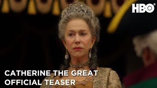 Catherine the Great 2019  Official Teaser  HBO