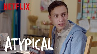 Atypical  Clip I 100 Dont Care  Netflix