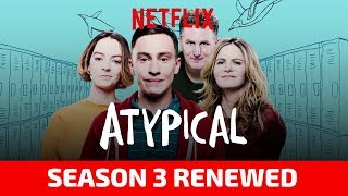 Atypical Season 3 will be released on Netflix in Fall 2019 Jennifer Jason Leigh confirms