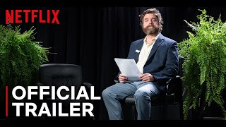 Between Two Ferns The Movie  Official Trailer  Netflix