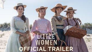 LITTLE WOMEN  Official Trailer HD
