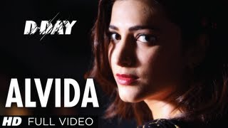 Alvida DDay Full Video Song  Arjun Rampal Shruti Hassan Rishi kapoor