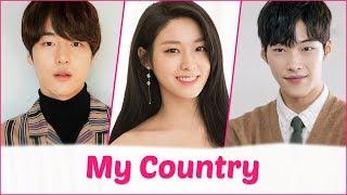 My Country Upcoming Korean Drama 2019  Yang Se Jong Woo Do Hwan and Seolhyun