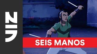 Seis Manos on Netflix  First Look  VIZ
