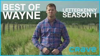 Letterkenny  Best of Wayne Season One