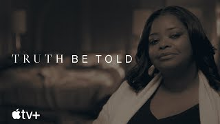 Truth Be Told  Official Trailer  Apple TV