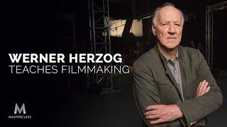 Werner Herzog Teaches Filmmaking  Official Trailer  MasterClass