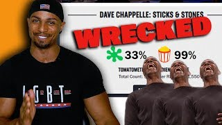 Dave Chappelle WRECKS Rotten Tomatoes