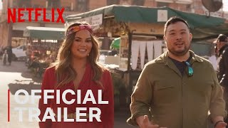 Travel the World With David Chang  Breakfast Lunch  Dinner Trailer  Netflix