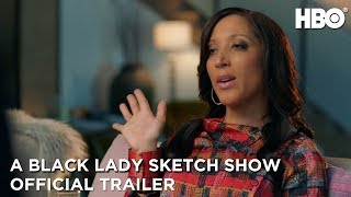 A Black Lady Sketch Show Season 1  Official Trailer  HBO