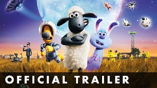 A SHAUN THE SHEEP MOVIE FARMAGEDDON  Official Trailer 2  From Aardman Animations