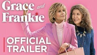 Grace and Frankie Season 5  Official Trailer HD  Netflix