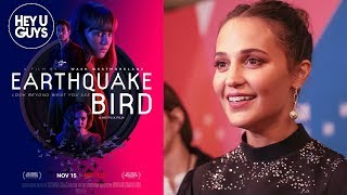 Alicia Vikander Earthquake Bird  LFF Premiere