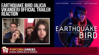 EARTHQUAKE BIRD Alicia Vikander Official TRAILER  The Popcorn Junkies FAMILY REACTION