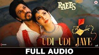 Udi Udi Jaye  Full Audio  Raees  Shah Rukh Khan  Mahira Khan  Ram Sampath