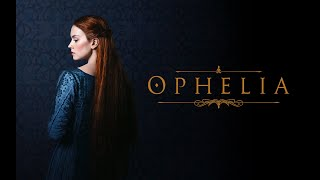Ophelia  Official Trailer