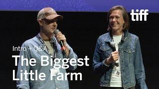 THE BIGGEST LITTLE FARM Cast and Crew QA  TIFF 2018