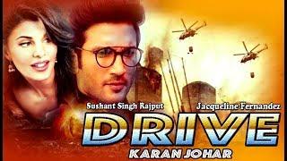 Drive Official Trailer  Sushant Singh Rajput  Jacqueline Fernandez  Karan Johar Films