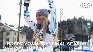Lindsey Vonn The Final Season 2019 Official Trailer  HBO