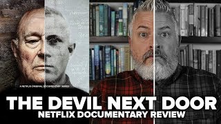 The Devil Next Door 2019 Netflix Limited Series Documentary Review
