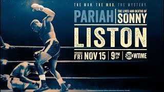 Pariah The Lives and Deaths of Sonny Liston 2019 Official Trailer  SHOWTIME Sports Documentary