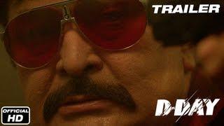 DDay  Official Trailer  Rishi Kapoor Arjun Rampal Irrfan Khan Huma Qureshi  Shruti Haasan