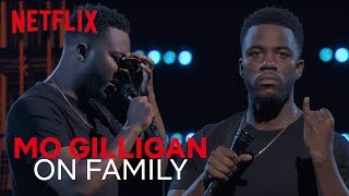 Mo Gilligan Standup  Every Family In A Nutshell  Mo Gilligan Momentum