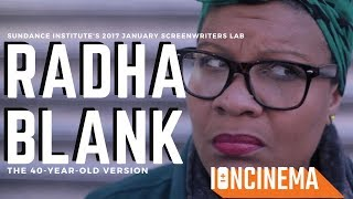 Interview Radha Blank  The 40YearOld Version  2017 Screenwriters Lab
