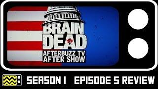BrainDead Season 1 Episode 5 Review  After Show  AfterBuzz TV