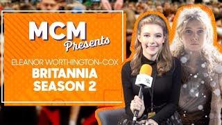 Eleanor WorthingtonCox on Britannia Season 2 and Caits Journey  MCM Presents
