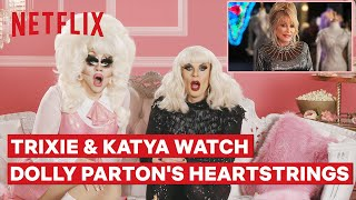 Drag Queens Trixie Mattel and Katya React to Dolly Partons Heartstrings  I Like to Watch  Netflix