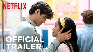 TO ALL THE BOYS 2 PS I Still Love You  Official Sequel Trailer 2  Netflix