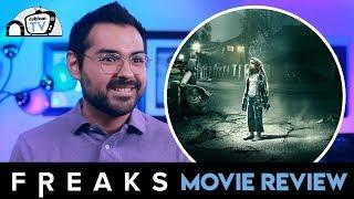 Freaks 2019  Movie Review