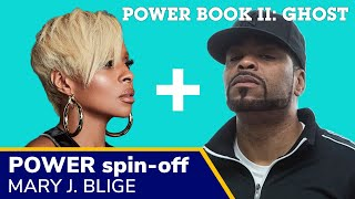 Mary J Blige and Method Man to star in POWER spinoff sequel Power Book 2 Ghost 2020 release