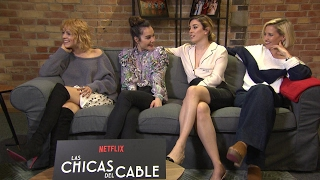 The stars of Las Chicas Del Cable discuss Spains seductive first Netflix Original