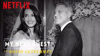 The Moment George Clooney Met Amal  My Next Guest Needs No Introduction  Netflix